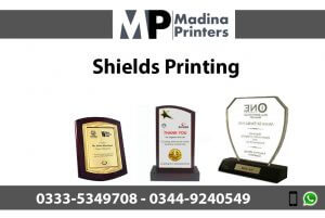 sheilds printing in islamabad and Rawalpindi
